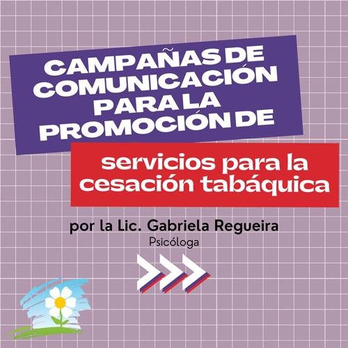 Campañas de comunicación para la promocion de Servicios para la cesación tabáquica