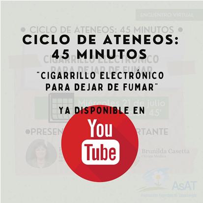 Ciclo de Ateneos: 45 Minutos «Cigarrillo Electrónico para Dejar de Fumar»