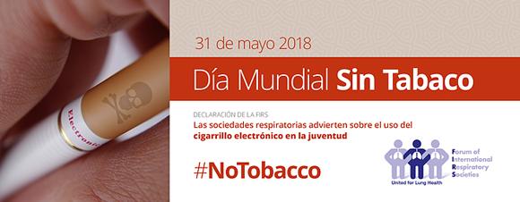 En el dia Mundial sin Tabaco, el Foro de Sociedades Respiratorias Internacionales(FIRS)advierten sobre el uso de cigarrillo electrónico en la juventud